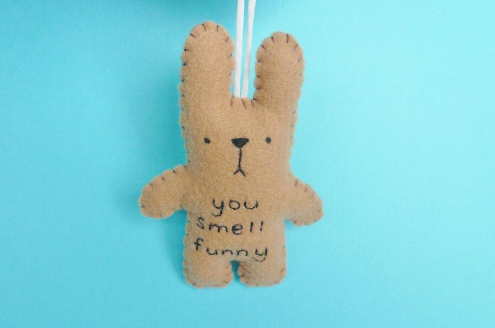 Funny Bunny - you smell funny - handmade ornament