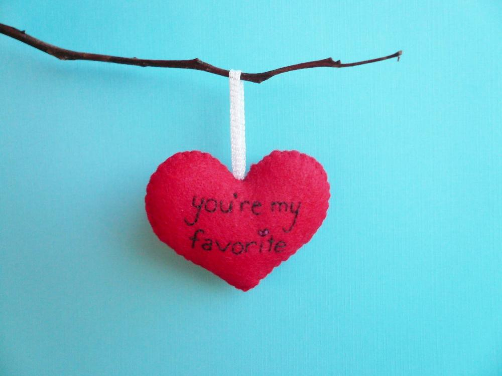 Handmade Heart Ornament You're my favorite