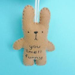 Funny Bunny - you smell funny - handmade ornament
