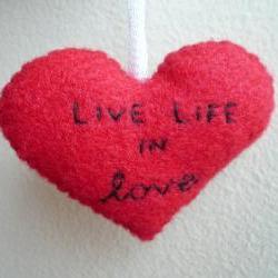 Handmade Ornament - Live Life in Love